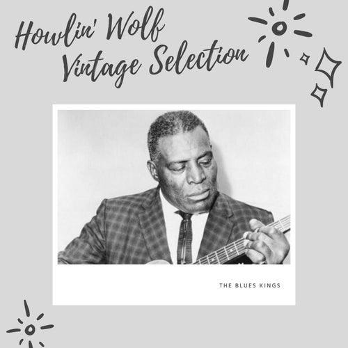 Howlin' Wolf Vintage Selection de Howlin' Wolf