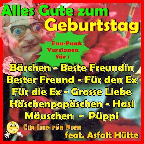 Alles Gute Zum Geburtstag Hasi Feat Asfalt Hütte Von Ein Lied Für