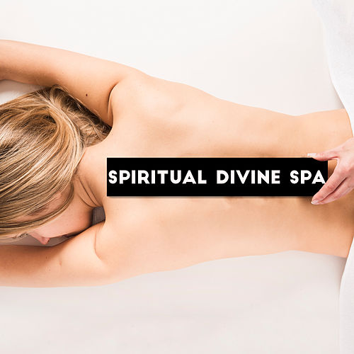 Spiritual Divine Spa de Best Relaxing SPA Music