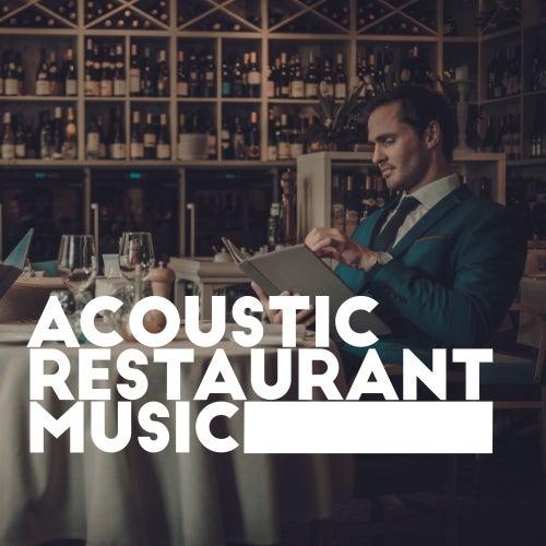 Acoustic Restaurant Music de Acoustic Hits
