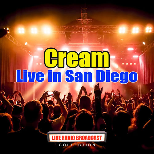 Live in San Diego (Live) de Cream