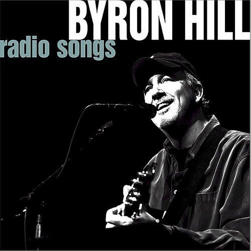 Radio Songs by Byron Hill