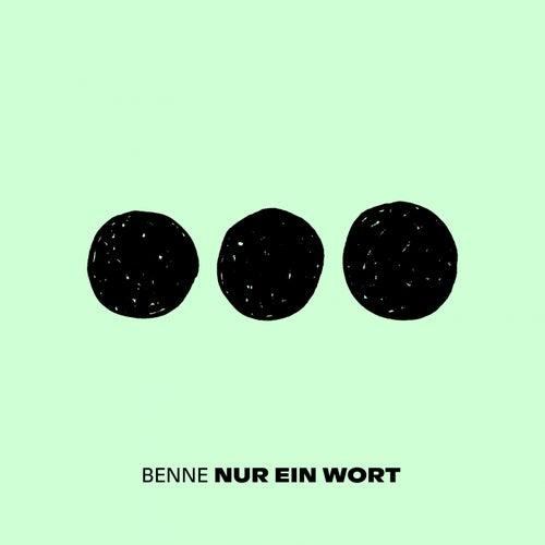 Nur ein Wort by Benne