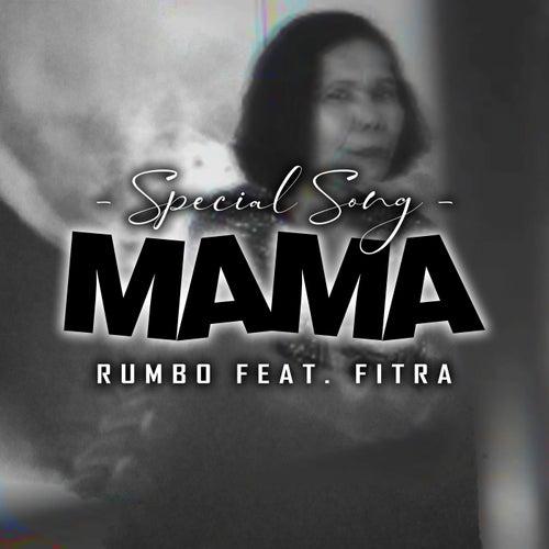 Mama by Rumbo