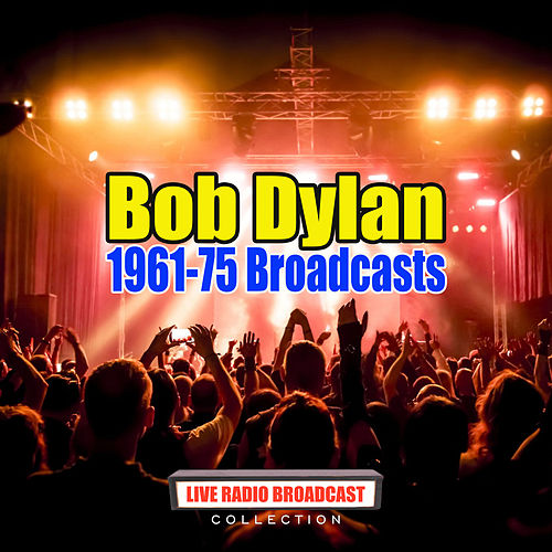 1961-75 Broadcasts (Live) von Bob Dylan