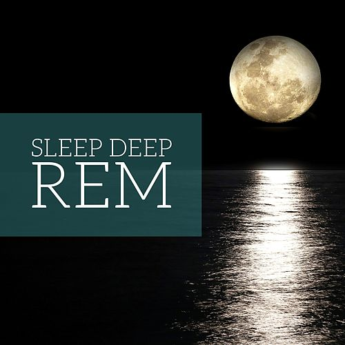 Sleep Deep Rem - Meditation Music by Baby Sleep Sleep
