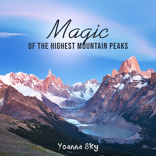 Magic of the Highest Mountain Peaks von Yoanna Sky