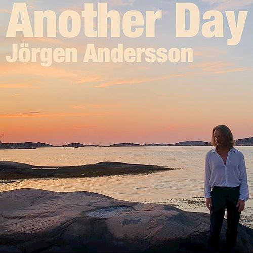 Another Day by Jörgen Andersson