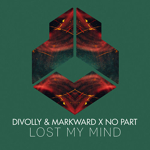 Lost My Mind by Divolly & Markward