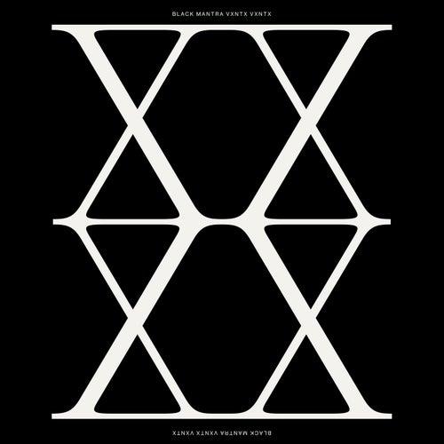 VXNTX VXNTX by Black Mantra