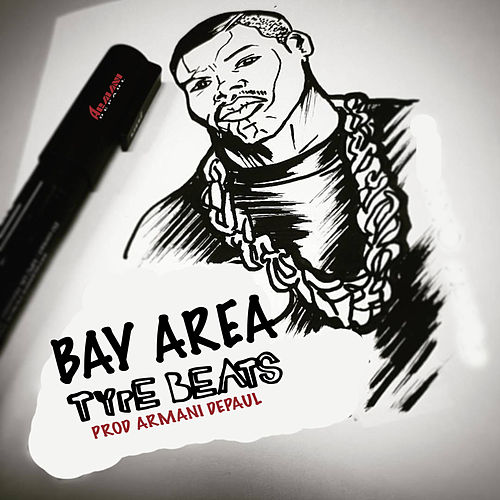 Bay Type Beats by Armani Depaul