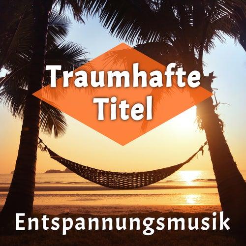 Entspannungsmusik von Entspannungsmusik