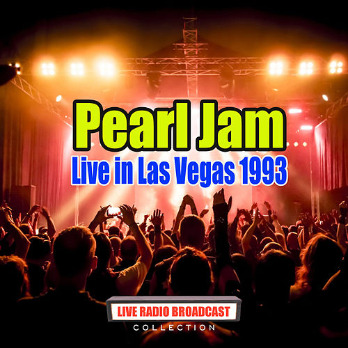 Live in Las Vegas 1993 (Live) by Pearl Jam