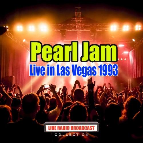 Live in Las Vegas 1993 (Live) de Pearl Jam