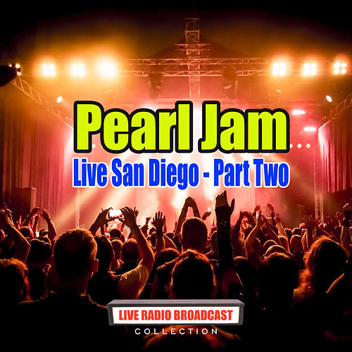 Live San Diego - Part Two (Live) de Pearl Jam