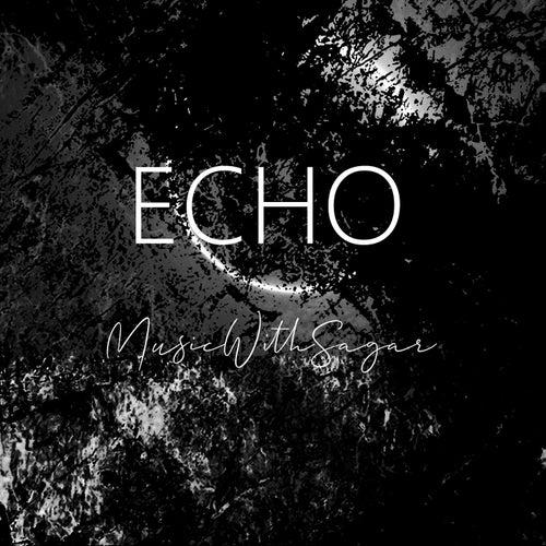 Echo von MusicWithSagar