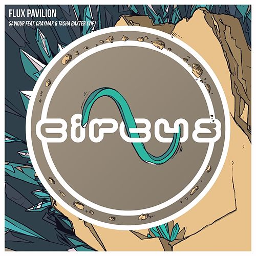 Saviour (CRaymak VIP Remix) di Flux Pavilion