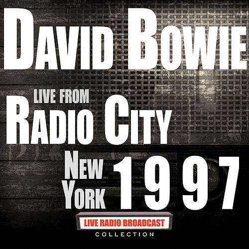 Live From Radio City New York 1997 (Live) von David Bowie