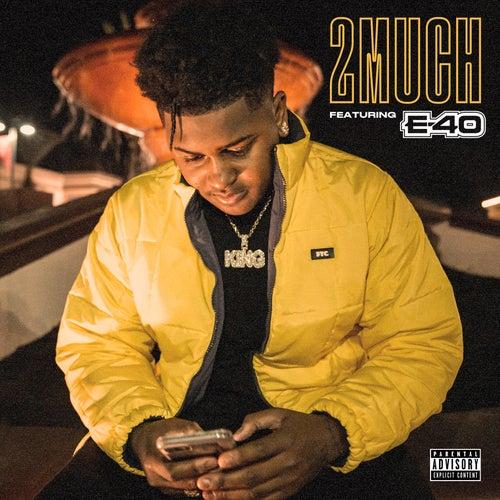 2 Much (feat. E-40) by Derek King