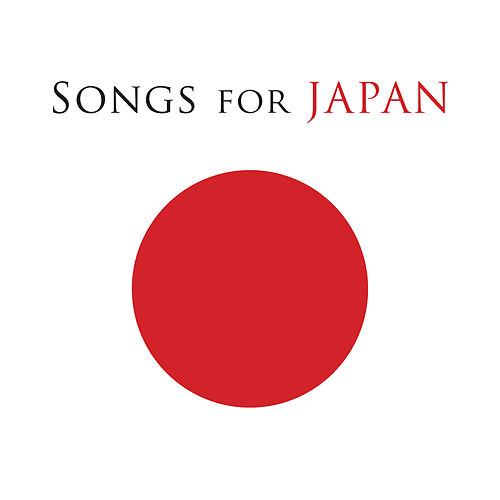 Songs For Japan de Various Artists