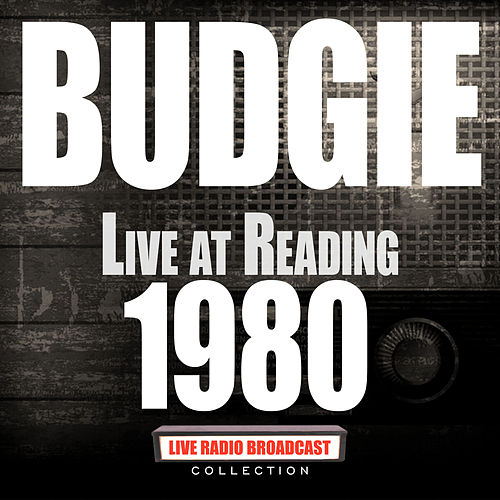 Live At Reading 1980 (Live) by Budgie