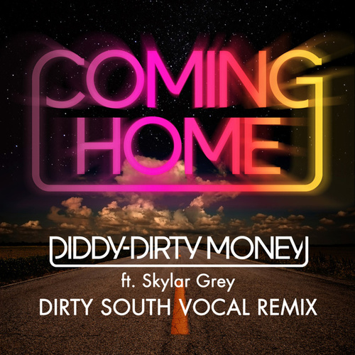 Coming Home (Dirty South Vocal Remix) by Puff Daddy