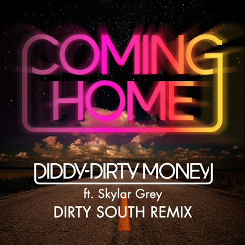 Coming Home (Dirty South Remix) by Puff Daddy