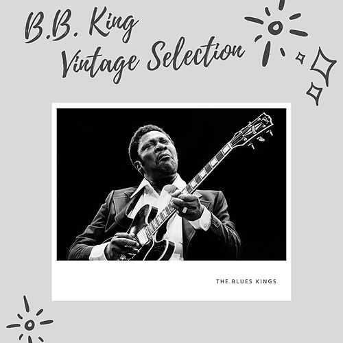 B.B. King Vintage Selection de B.B. King