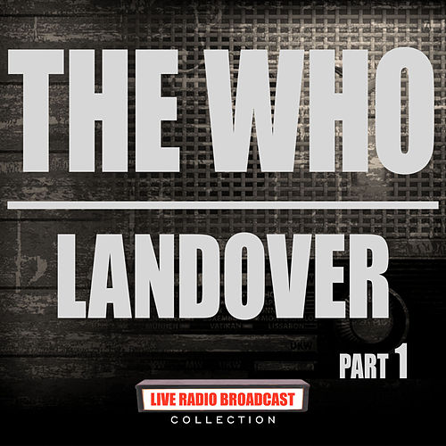 Landover Part 1 (Live) by The Who