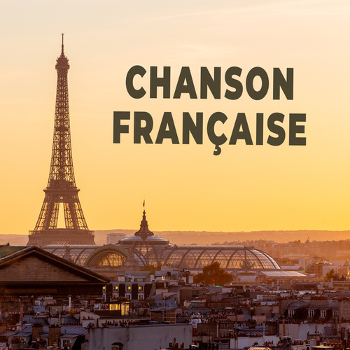 Chanson francaise von Various Artists
