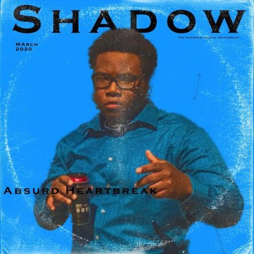 Shadow von Absurd Heartbreak