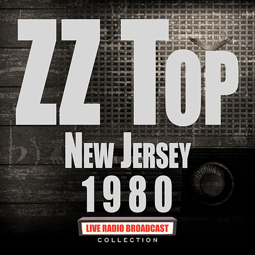 New Jersey 1980 (Live) von ZZ Top