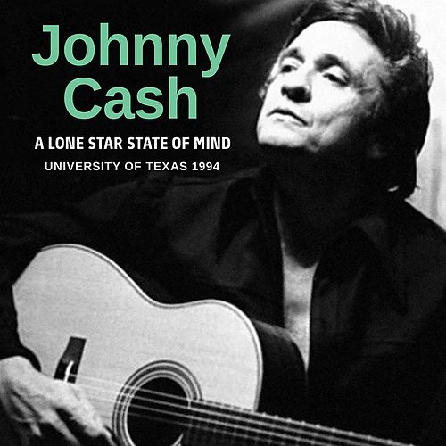 A Lone Star State Of Mind von Johnny Cash