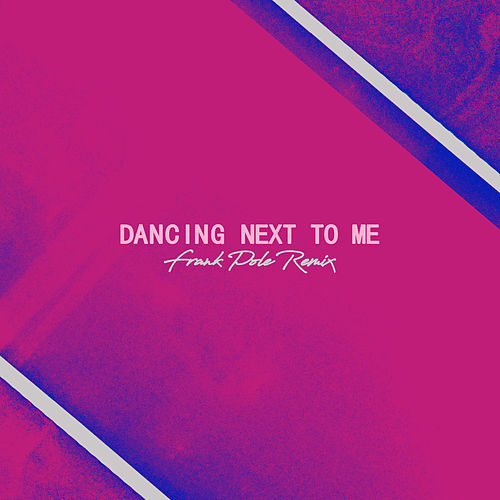 Dancing Next To Me (Frank Pole Remix) von Greyson Chance