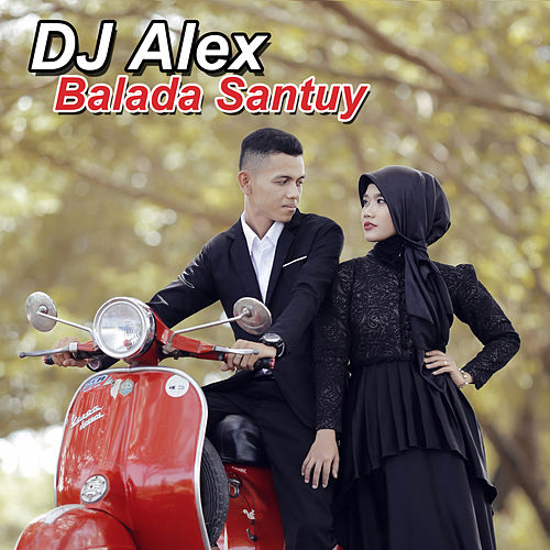 Balada Santuy by DJ Alex