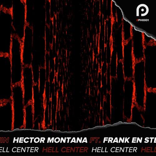 Hell Center von Hector Montana
