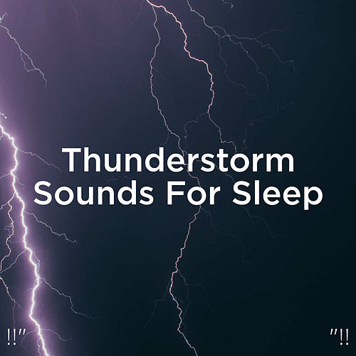 !!' Thunderstorm Sounds For Sleep '!! de Thunderstorm Sound Bank