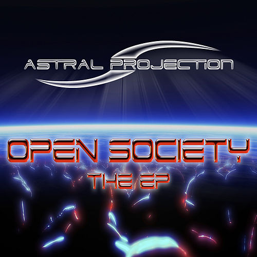 Open Society - The EP. von Astral Projection