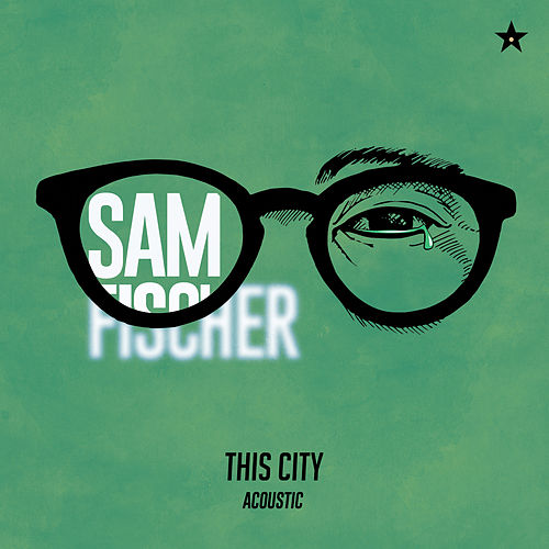 This City (Acoustic) by Sam Fischer