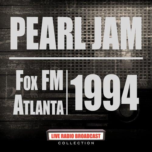 Fox FM Atlanta 1994 (Live) de Pearl Jam