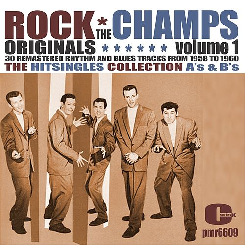 Rock Originals, Volume 1 by The Champs
