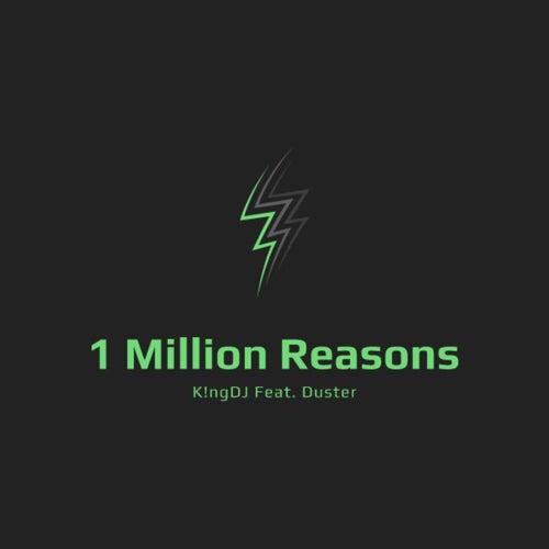 1 Million Reasons de K!ngDJ