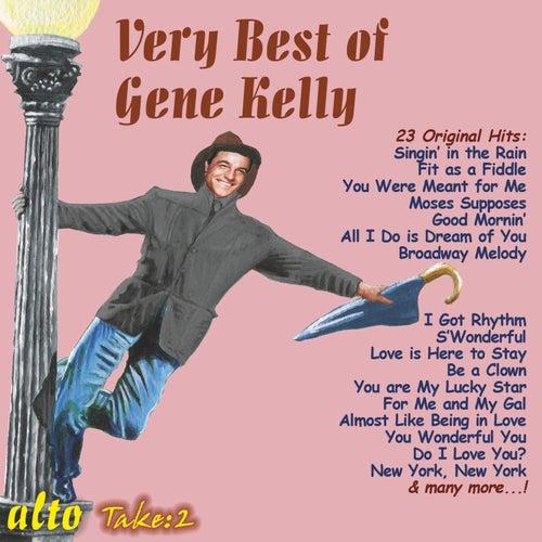 Very Best of Gene Kelly by Gene Kelly