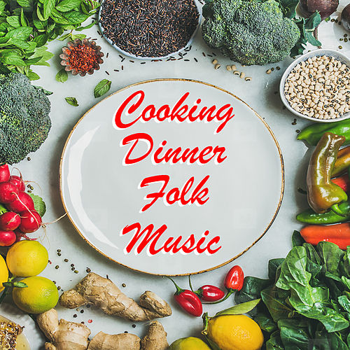 Cooking Dinner Folk Music de Various Artists