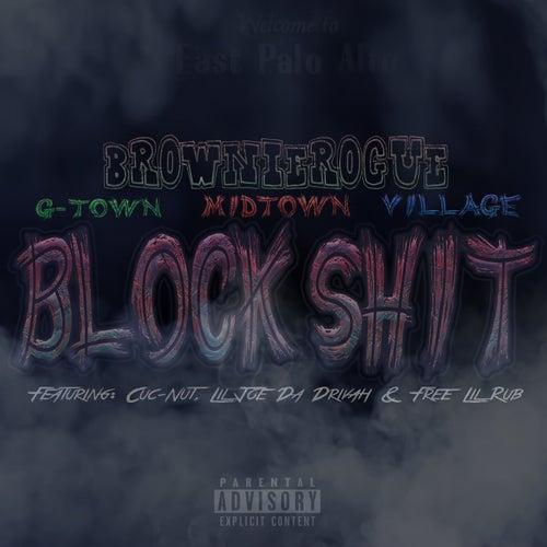 Block Shit von BrownieRogue