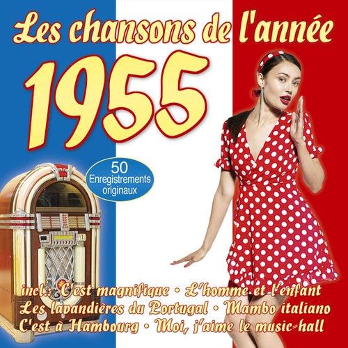 Les chansons de l'année 1955 by Various Artists