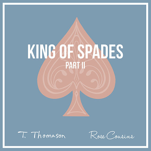 King of Spades, Pt. 2 von T. Thomason