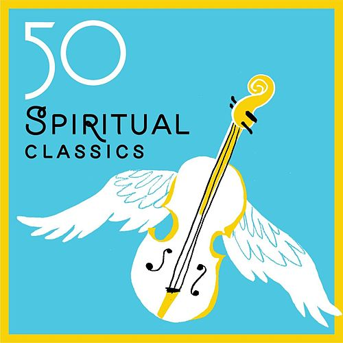 50 Spiritual Classics by Various Artists