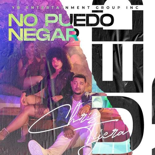 No Puedo Negar by Chris Tijera