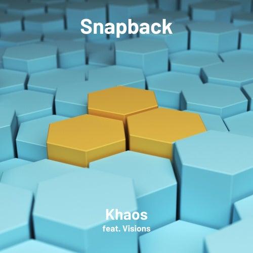 Snapback (feat. Vi$ions) von Khaos Official